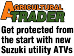 AGRICULTURAL TRADER - Get Protected from the start with new Suzuki Ulility ATVs