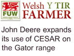 WELSH FARMER NEWS FEATURE - JOHN DEER EXPANDS ITS USE OF CESAR ON THE GATOR RANGE
