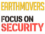 FEATURE ARTICLE EARTHMOVERS MAGAZINE - FOCUS ON SECURITY